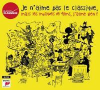 Je n'aime pas le classique mais les musiques de film, j'aime bien ! | Zimmer, Hans (1957-....). Compositeur