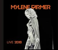 Live 2019 | Mylène Farmer (1961-....). Chanteur