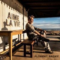 Aime la vie | Florent Pagny