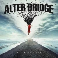 Walk the sky / Alter Bridge |