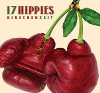 Kirschenzeit / 17 Hippies, ensemble vocal et instrumental | 17 Hippies. Musicien. Ensemble vocal. Ensemble instrumental