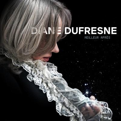 Meilleur après / Diane Dufresne, comp. & chant | Dufresne, Diane (1944-....). Parolier. Chanteur