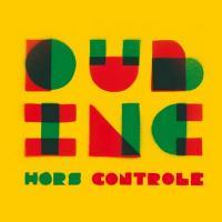 vignette de 'Hors contrôle (Dub Inc)'