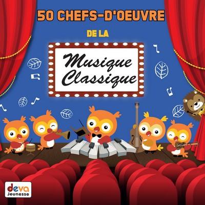 50 chefs-d'ouvre de la musique classique Luigi Boccherini, Joseph Haydn, Frédéric Chopin et al., comp.