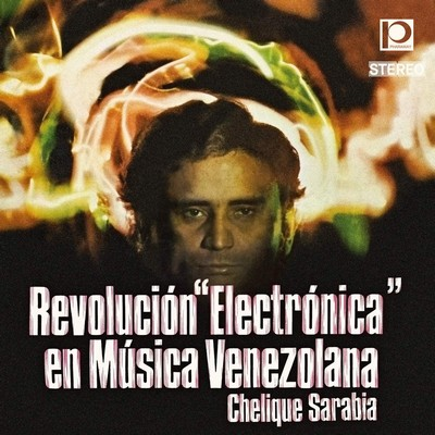 Revolucion electronica en musica venezolana Chelique Sarabia, arr. & chant