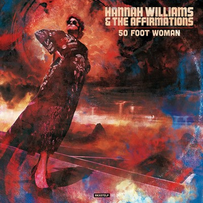 50 foot woman Hannah Williams & The Affirmations