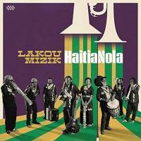 HaitiaNola | Lakou Mizik