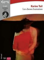 Choses humaines (Les) |