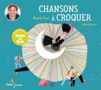 Chansons à croquer / Natalie Tual, comp. & chant | Tual, Natalie. Compositeur. Comp. & chant