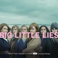 Big Little Lies : Music from Season 2 of the HBO Limited Series / Spinners (The) | Nelson, Paula