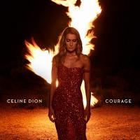 Courage / Céline Dion |