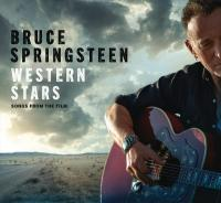 Western stars : songs from the film / Bruce Springsteen
