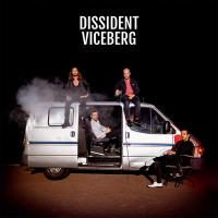 Viceberg / Dissident | Dissident (, Groupe vocal et instrumental)