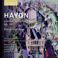 London symphony N 99. Harmoniemesse / Joseph Haydn | Haydn, Joseph (1732-1809). Compositeur