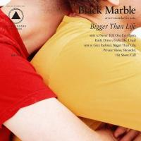 Bigger than life | Black Marble. Compositeur