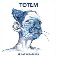 Le pas du guépard / Totem | Totem