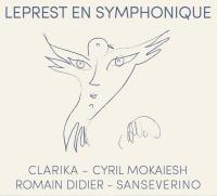 Leprest en symphonique / Romain Didier (arrangements) | Didier, Romain (1949-....)
