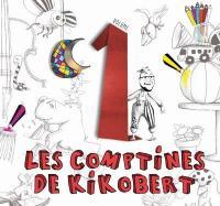 comptines de Kikobert, vol. 1 (Les) |