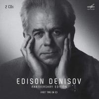 Edison Denisov : Anniversary edition |