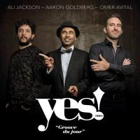 GROOVE DU JOUR | Yes ! Trio