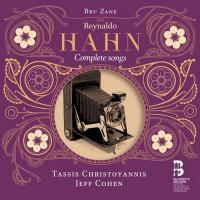 Complete songs / Reynaldo Hahn | Hahn, Reynaldo (1874-1947)