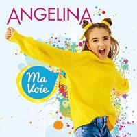Ma voie   Angelina (2006-....)