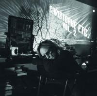 Etc., vol.2 |  Christophe - auteur, compositeur, interprète