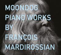 Piano works by François Mardirossian