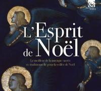 L' esprit de Noël : Le meillleur des musiques sacrée et traditionnelle pour la veillée de Noël | Händel, Georg Friedrich (1685-1759)