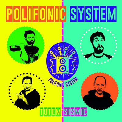 Totem sismic Polifonic System, ens. voc. & instr.