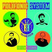 Totem sismic | Polifonic System