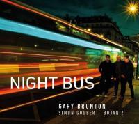 Night bus / Gary Brunton, cb.   Brunton, Gary. Interprète