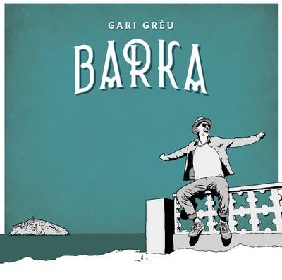 Barka Gari Greu, comp. & chant Moussu T, Daït Man, Tartar(e), Guizmo, chant