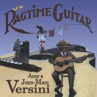 New ragtime guitar / Anny et Jean-Marc Versini, interpr. | Versini, Anny. Musicien