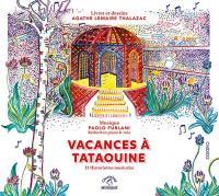 Vacances à Tataouine : 11 historiettes musicales / Paolo Furiani, comp., p. | Furlani, Paolo. Compositeur. Interprète