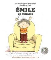 Emile en musique | Vincent Cuvellier (1969-....). Auteur
