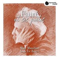 Fauré et ses poètes | Fauré, Gabriel (1845-1924). Compositeur