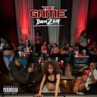 Born 2 rap |  The |Game
