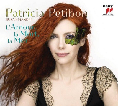 L'amour, la mort, la mer Patricia Petibon, S Ariel Ramirez, Jean Cras, Nicolas Bacri et al., comp. Susan Manoff, p.