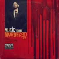 Music to be murdered with by | Eminem. Compositeur