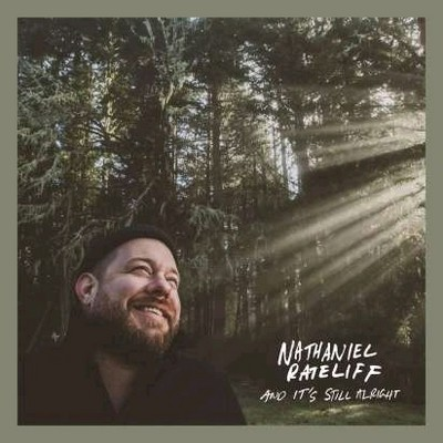 And it's still alright Nathaniel Rateliff, comp., chant & divers instruments
