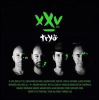 XXV / Tryö | Tryö