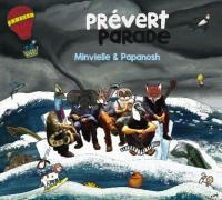 Prévert parade / Jacques Prévert, aut. adapté | Prévert, Jacques (1900-1977). Auteur