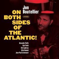 On both sides of the Atlantic !   Boutellier, Jon. Musicien