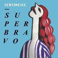 Sentinelle | SuperBravo