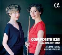 Compositrices : à l'aube du XXe siècle | Hurel, Juliette (1970-....). Musicien