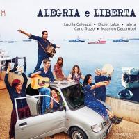 Alegria e libertad | Galeazzi, Lucilla (1950-....). Chanteur