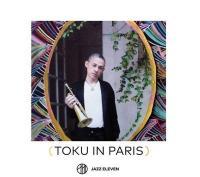 TOKU IN PARIS | Toku - trp, voc.