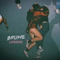 Losers / Brume, ens. voc. et instr. | Brume (groupe lyonnais). Interprète