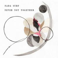 Never not together / Nada Surf, ens. voc. & instr. | Nada surf. Musicien